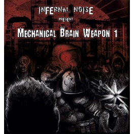 Infernal Noise - Mechanical Brain Weapon 1