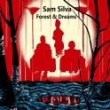 CD - Sam Silva - Forest & Dreams