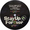 Stay Up Forever 99:000 m.g.