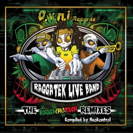 [CD]  RAGGATEK LIVE BAND ‎– The Ragga HiTech Remixes