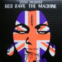 God Save The Machine - TIPW LP 047