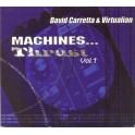 David Carretta & Virtualian - Machines... Thrust Vol.1