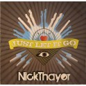 Nick Thayer - Just Let It Go