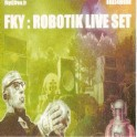 FKY - Robotik Live Set - CD