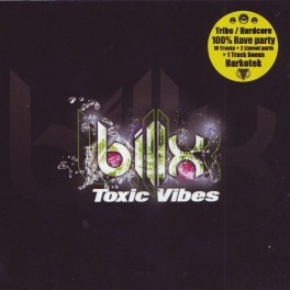 CD Toxic Vibes 01 - Billx